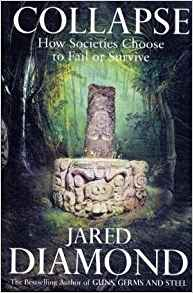 Collapse, by Jared Diamond